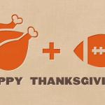 Happy Thanksgiving & Turkey Day Picks